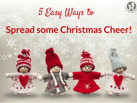 5 Easy Ways to Spread Some Christmas Cheer