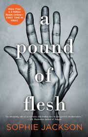 A Pound of Flesh by Sophie Jackson- A Book Review