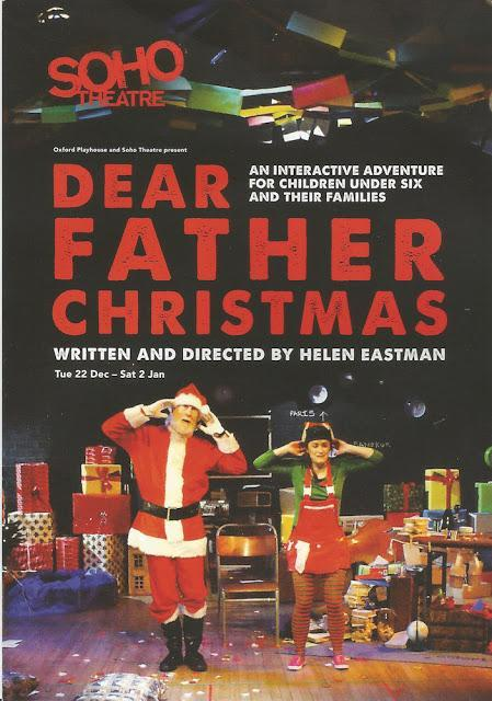#Christmas Comes To #Soho - Dear Father Christmas @sohotheatre