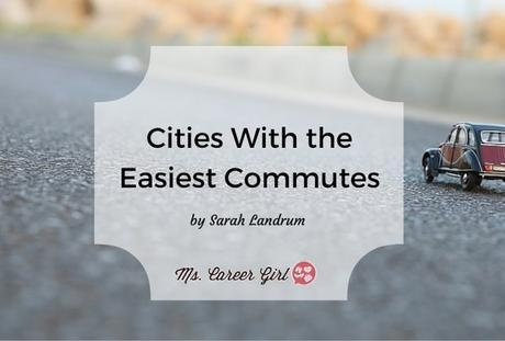 Cities With the Easiest Commutes