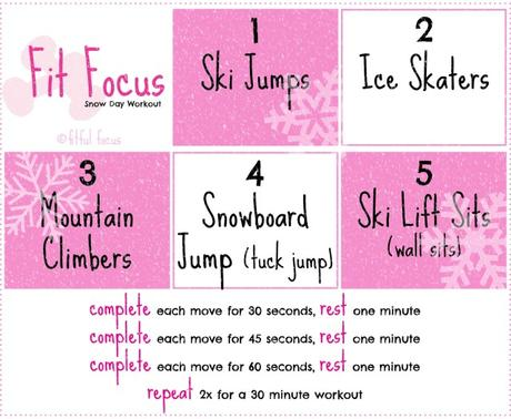 The Snow Day Workout