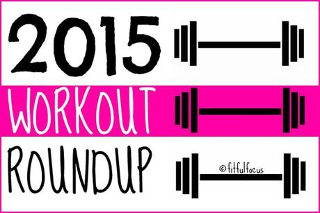 2015 Workout Roundup | Wild Workout Wednesday | Best Workouts