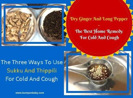 3 Ways To Use Dry Ginger and Thippili for Cold and Cough in Toddlers