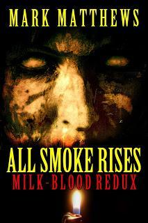 ALL SMOKE RISES: MILK-BLOOD REDUX - Available for Pre-Order