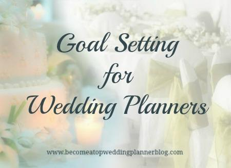 Wedding Planners - 6 Easy Steps for Setting Goals You Can Accomplish