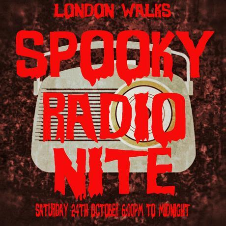 The Best of 2015 On The Daily Constitutional October: Spooky Radio Nite! #London2015