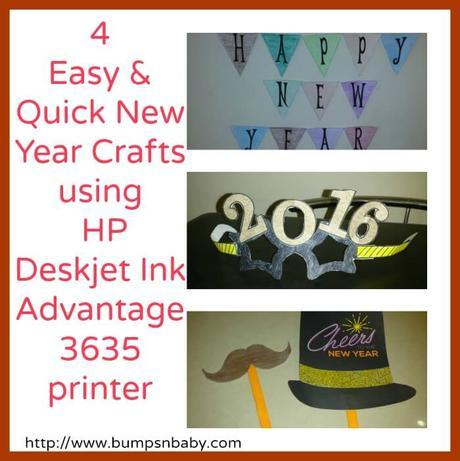 4 Quick and Easy New Year Crafts using HP Deskjet Ink Advantage 3635 Printer