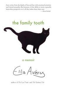 Danika reviews The Family Tooth by Ellis Avery