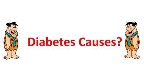 Diabetes Causes