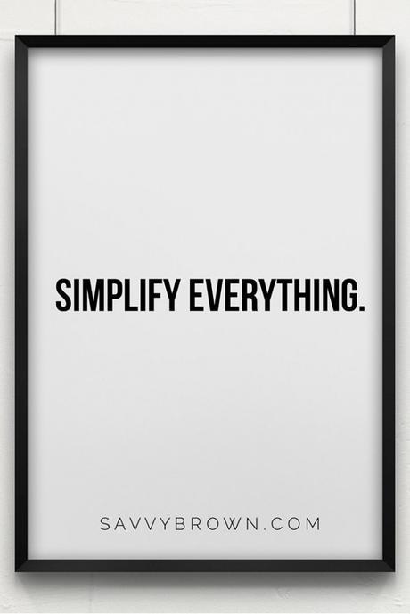 savvy brown_new years resolution_simplify everything