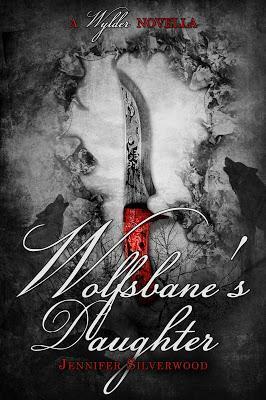 Wolfsbane's Daughter By Jennifer Silverwood @PrismBookTours @JennSilverwood