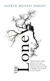 Book Review: The Loney by Andrew Michael Hurley
