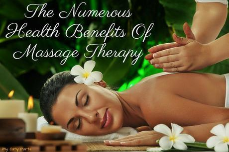 The Numerous Health Benefits Of Massage Therapy