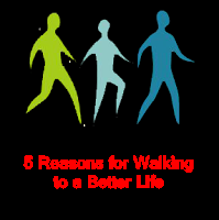 5 Reasons for Walking to a Better Life