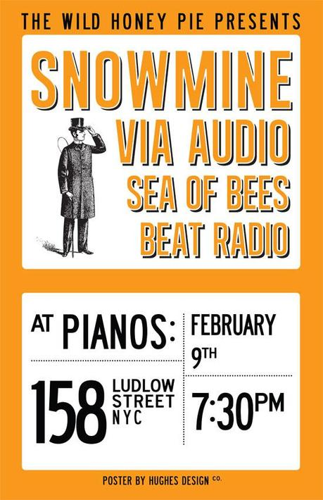 snowmineposter small THE WILD HONEY PIE PRESENTS SNOWMINE, VIA AUDIO, SEA OF BEES, BEAT RADIO