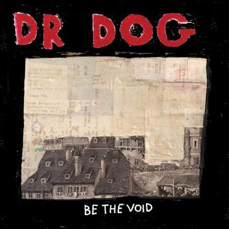 dr dog be the void 550x550 DR. DOGS BE THE VOID [7.0]