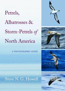 Book Review–Petrels, Albatrosses & Storm-Petrels: A Photographic Guide