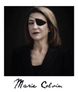 What slain journalist Marie Colvin lived for