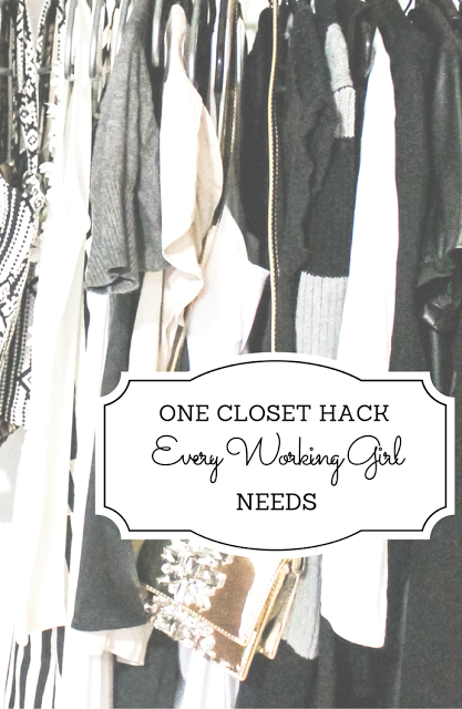 The One Closet Hack Every Working Girl Needs