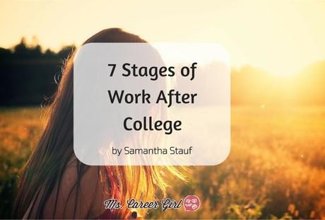7 Stages of Work After College
