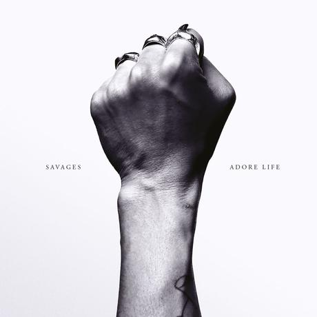 Savages' Adore Life