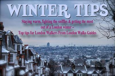 #London Walks Guides' Tips For Winter Walkers No.6