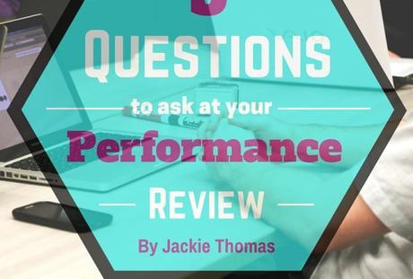 5 Questions to Ask at Your Performance Review