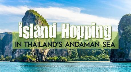Island Hopping in Thailand's Andaman Sea