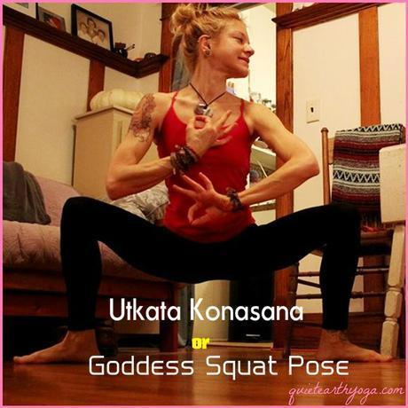 Utkata Konasana or Goddess Pose