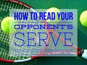 Read Your Opponent's Serve Tennis Quick Tips Podcast