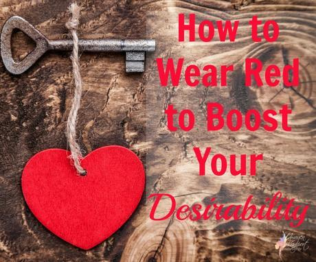 how to wear red to boost your desirability