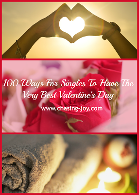 Round Up: 100 Ways For Singles To Have The Very Best Valentine's Day