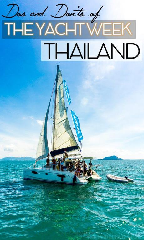 Thailand Week Thai Fashion Food And Fun: Dos And Dont's Of The Yacht Week Thailand
