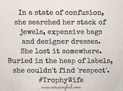 #TrophyWife