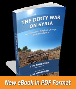 The Dirty War on Syria: New E-Book by Prof. Tim Anderson