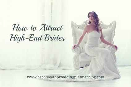 How Wedding Planners Can Attract High-End Brides
