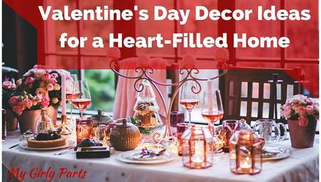 Valentine's Day Decor Ideas for a Heart-Filled Home