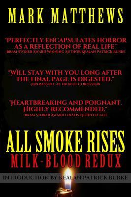SHOUT IT, SHOUT IT, SHOUT IT OUT LOUD.  (ALL SMOKE RISES IS HERE)