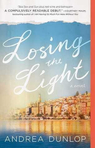 Blog Tour: Losing the Light by Andrea Dunlop Releases February 23!