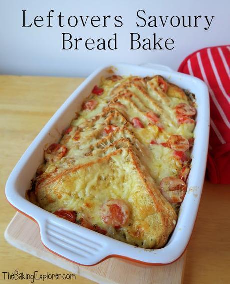 Leftovers Savoury Bread Bake