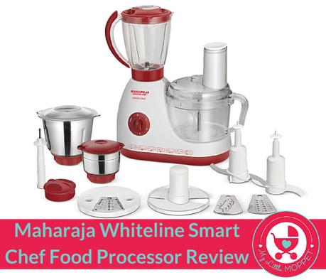 Review – Maharaja Whiteline Smart Chef Food Processor