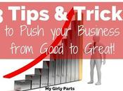 Tips Tricks Push Your from Good Great!