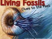 Review LIVING FOSSILS School Library Journal, February 2016