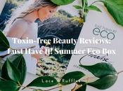 Toxin-free Beauty: Lust Have Summer Reviews