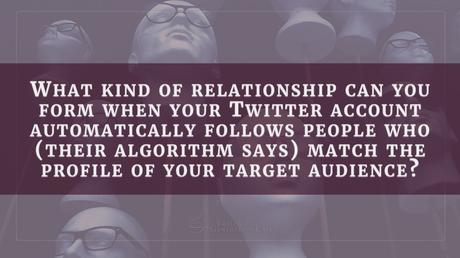 Can you build a real relationship by automatically following people?