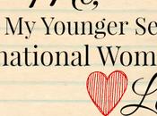 Letter Younger Self Honor International Women's