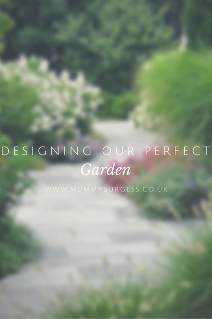 Designing our Perfect Garden