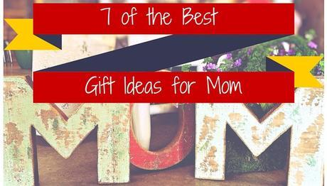 7 of the Best Gift Ideas for Mom - Mother's Day will soon be here, so now is the time to start planning the perfect gift. If your mom means the world to you, why not show her with an extra special treat? Here are some ideas to get you thinking.