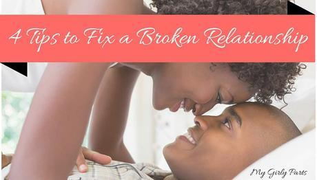 4 Tips to Fix a Broken Relationship - Relationships are so wonderful when they are going well. But, sometimes they can be a lot of hard work when they aren't. If you feel like your relationship is coming apart at the seams you need to take action. And the best way of doing that is to come up with solutions to your problems, such as these.