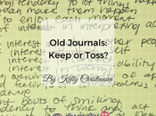 Journals: Keep Toss?